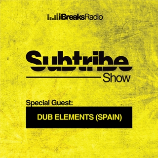 Subtribe Show #17 with DJ Nefar & Special Guest Dub Elements (Spain)