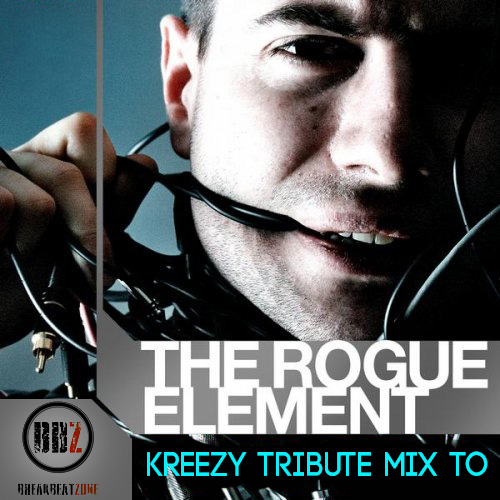 The Rogue Element tribute mix by kreezY_