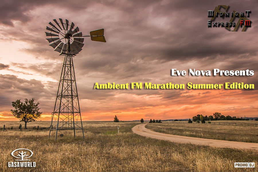 Eve Nova Presents Ambient FM Marathon Summer Edition